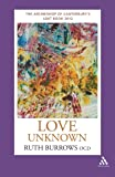 Best unknown Book For Ocds - Love Unknown: The Archbishop of Canterbury's Lent Book Review