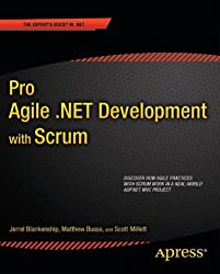 Pro Agile .NET Development with SCRUM (Expert's Voice in .NET)
