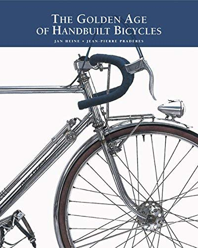 Title: The Golden Age of Handbuilt Bicycles: Amazon.es: Libros