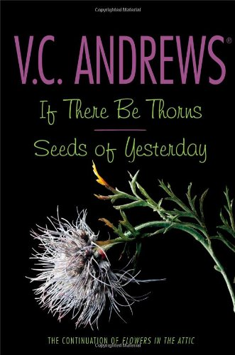 If There Be Thorns / Seeds of Yesterday