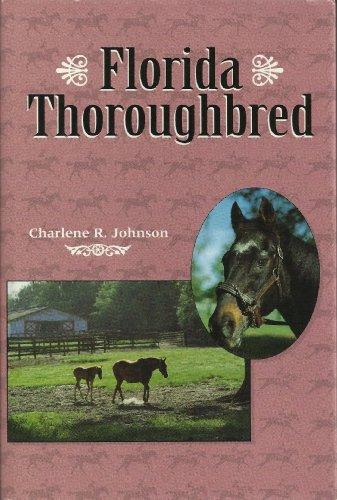 Florida Thoroughbred by Brand: University Press of Florida