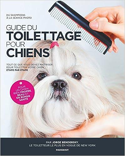 Lire un Guide du toilettage pour chiens pdf