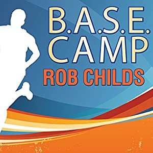 B.A.S.E. Camp Audiobook