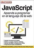 JavaScript: Aprende a programar en el lenguaje de la web (Spanish Edition)