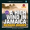 A High Wind in Jamaica Audiobook by Richard Hughes Narrated by Michael Maloney