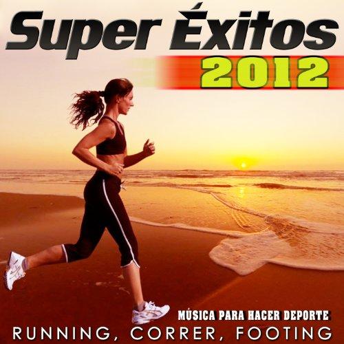 Amazon.com: Super Éxitos 2012. Música para Hacer Deporte. Running