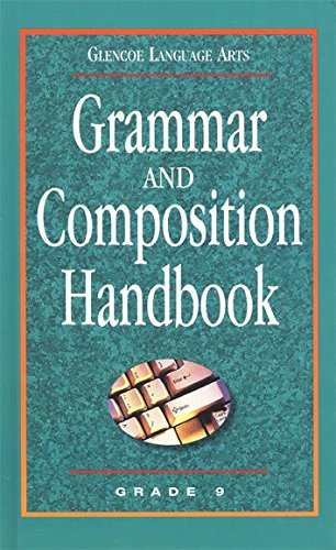 Glencoe Language Arts Grammar And Composition Handbook Grade 9
