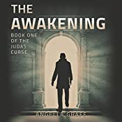 The Awakening: The Judas Curse, Book 1 | Angella Graff