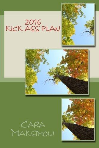 Read Online 2016 Kick Ass Plan pdf epub