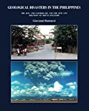 Geological Disasters in the Philippines: The July 1990 Earthquake and the 1991 Eruption of Mount Pinatubo