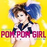 Pom pom girl (Axel lecoste remix)
