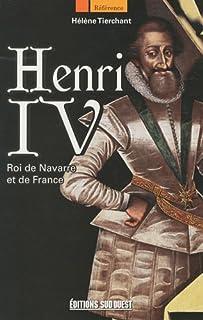 Henri IV, roi de Navarre et de France, Tierchant, Hélène