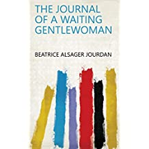 The Journal of a Waiting Gentlewoman