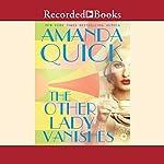 The Other Lady Vanishes | Amanda Quick
