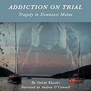 Addiction on Trial Audiobook