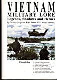 Vietnam Military Lore: Legends, Shadows & Heroes