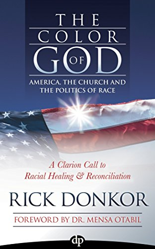 The Color of God: America, the Church, and the Politics of Race