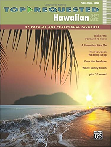 Top Requested Hawaiian Sheet Music 27 Popular And Traditional