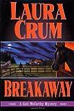 Breakaway, Laura Crum, 0312271816