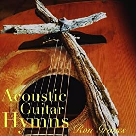 acoustic guitar hymns ron grimes mp3 downloads. Black Bedroom Furniture Sets. Home Design Ideas
