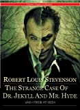 Image of The Strange Case of Dr. Jekyll and Mr. Hyde and Other Stories by Robert Louis Stevenson (Annotated) (Literary Classics Collection Book 85)