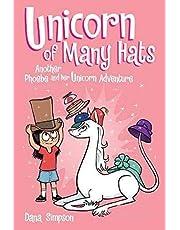Phoebe and Her Unicorn: Unicorn of Many Hats: Another Phoebe and Her Unicorn Adventure
