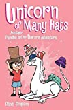 Unicorn of Many Hats  (Phoebe and Her Unicorn Series Book 7) (Volume 7)