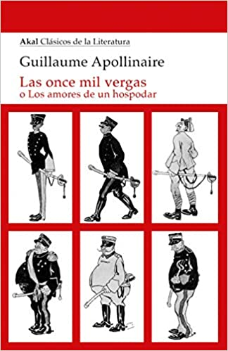 Las once Mil Vergas de Guillaume Apollinaire