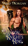 Dragon Knight's Ring (Order of the Dragon Knights Book 5)