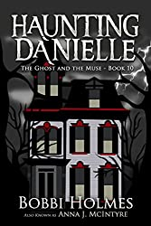 The Ghost and the Muse (Haunting Danielle Book 10)