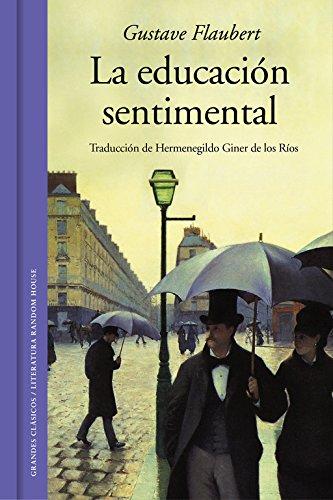 La educación sentimental (edición ilustrada) (GRANDES CLASICOS)