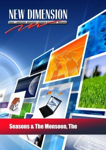 Seasons & The Monsoon, The by New Dimension Media
