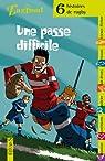 Une passe difficile : 6 histoires de rugby par Pascale Védère d'Auria