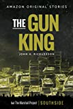 The Gun King (Southside collection)