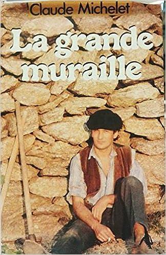 Livres gratuits en ligne La grande muraille. epub, pdf