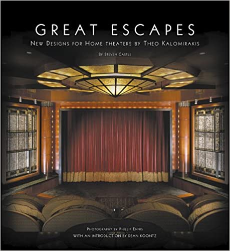 Amazon.com: Great Escapes: New Designs For Home Theaters By Theo  Kalomirakis (9789607037459): Steven Castle: Books
