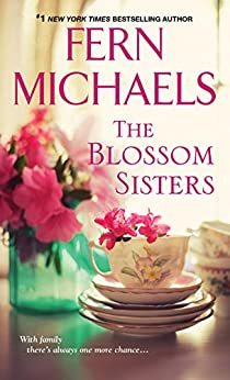 The Blossom Sisters by [Michaels, Fern]