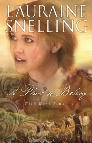 A Place to Belong (Wild West Wind) (Volume 3)