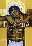 img - for FILOCALIA DE LA ORACION DE JESUS, (BUENA NUEVA) book / textbook / text book