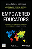 Empowered Educators: How High-Performing Systems Shape Teaching Quality Around the World