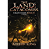 The Land: Catacombs: A LitRPG Saga (Chaos Seeds Book 4)