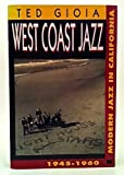 West Coast Jazz, Ted Gioia, 0195089162