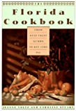 The Florida Cookbook: From Gulf Coast Gumbo to Key Lime Pie--KCA Pbk (Knopf Cooks American)