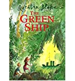 (The Green Ship) By Quentin Blake (Author) Paperback on (Sep , 2000)