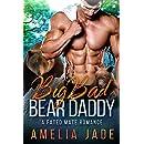Big Bad Bear Daddy: A Fated Mate Romance (Cloud Lake Book 3)