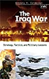 Book cover for The Iraq War: Strategy, Tactics, and Military Lessons
