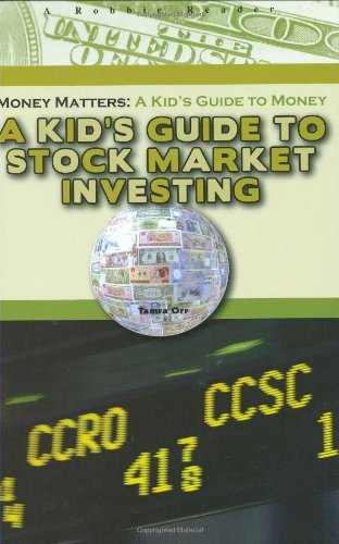 A Kid's Guide to Stock Market Investing (Robbie Readers) (Money Matters: A Kid's Guide to Money)