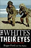 The Whites of Their Eyes, Roger Ford, 1574883798