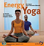 img - for Energy Yoga. 40 Asanas, die verborgene Energien wecken. book / textbook / text book