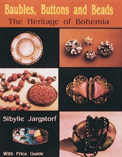 Czech Costumes Jewellery (Baubles, Buttons and Beads: The Heritage of Bohemia)